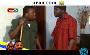 COMEDY VIDEO: Akpan and Oduma  - April Fool Prank